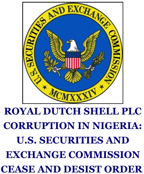 ROYAL DUTCH SHELL CORRUPTION IN NIGERIA: US SECURITIES AND ...